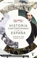 Historia contemporánea de España (Volumen I: 1808-1931) (ebook)