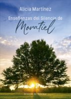 Enseñanzas del silencio de Moratiel (ebook)