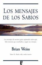 Los mensajes de los sabios (ebook)