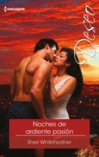 Noches de ardiente pasión (ebook)