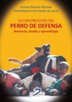 La construcción del perro de defensa (ebook)
