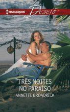 Três noites no paraíso (ebook)