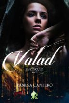 VALAD, EL VÍNCULO
