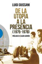 De la utopía a la presencia (ebook)