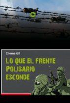 Lo que el Frente Polisario esconde (ebook)