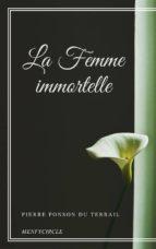 La Femme immortelle (ebook)