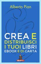 Crea e distribuisci i tuoi libri ebook e di carta (ebook)