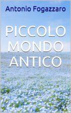 Piccolo mondo antico (ebook)