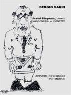 Fratel Pisquano, ovvero Massoneria in vignette (ebook)