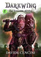 Darkwing 3 DLC - Dal Tramonto all'Alba (ebook)