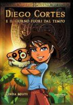 Diego Cortes e il giorno fuori dal tempo (ebook)