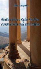 Realtà onirica a Qalat An-Nisa e sogni di vita reale nelle zolfare (ebook)