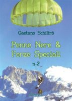 Penne Nere & Forze Speciali - N. 2 (ebook)