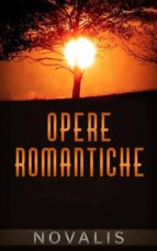 Opere Romantiche (ebook)