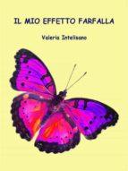 Il mio effetto farfalla (ebook)