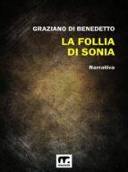 La follia di Sonia (ebook)