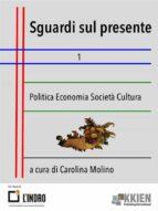Sguardi sul presente 1 (ebook)