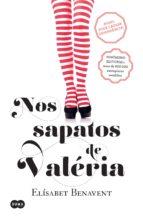 NOS SAPATOS DE VALÉRIA (SÉRIE VALÉRIA 1)