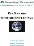 DER SINN DER CHRISTLICHEN FEIERTAGE