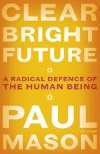 Clear Bright Future (ebook)