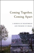 Coming Together, Coming Apart (ebook)
