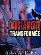 Dans la meute : Transformée (ebook)