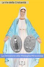 La Devozione alla Medaglia Miracolosa (ebook)