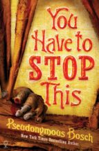 You Have To Stop This (ebook)