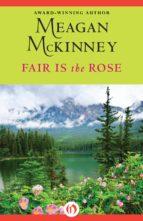 Fair Is the Rose (ebook)