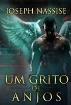 Um Grito De Anjos (ebook)
