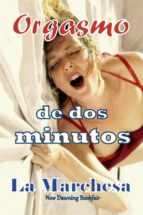 Orgasmo De Dos Minutos (ebook)