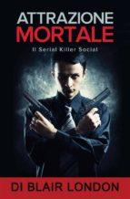 Attrazione Mortale (ebook)