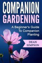 Companion Gardening: A Beginner