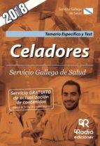 Celadores. Servicio Gallego de Salud. Temario Específico y Test. (ebook)