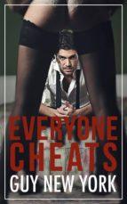 Everyone Cheats (ebook)