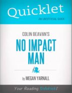 QUICKLET ON COLIN BEAVAN'S NO IMPACT MAN (CLIFFNOTES-LIKE SUMMARY)