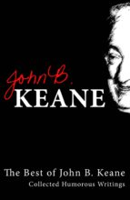 BEST OF JOHN B KEANE, IRELAND'S FAVOURITE AUTHOR