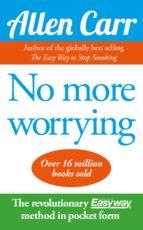 No More Worrying (ebook)