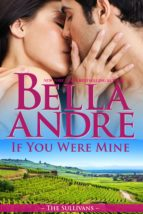 IF YOU WERE MINE (THE SULLIVANS 8)