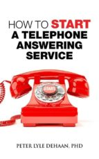 How to Start A Telephone Answering Service (eBook)