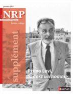 NRP SUPPLÉMENT COLLÈGE - PRIMO LEVI - SI C'EST UN HOMME - JANVIER 2017 (FORMAT PDF)