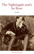 The Nightingale And The Rose by Oscar Wilde (2010-09-10) (ebook)