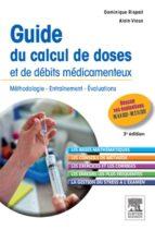 Guide du calcul de doses et de débits médicamenteux (ebook)