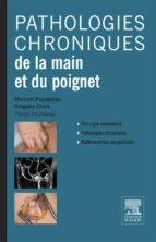 Pathologies chroniques de la main et du poignet (ebook)
