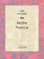 Notre France (ebook)