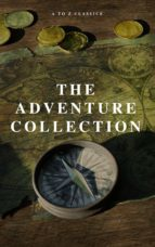 The Adventure Collection: Treasure Island, The Jungle Book, Gulliver's Travels, White Fang, The Merry Adventures of Robin Hood (A to Z Classics) (ebook)