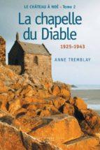 Le château à Noé, tome 2: La chapelle du Diable (ebook)