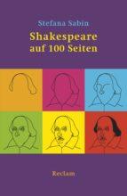 Shakespeare auf 100 Seiten (ebook)
