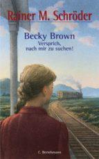 Becky Brown - Versprich, nach mir zu suchen!   (ebook)