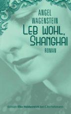 Leb wohl, Shanghai (ebook)